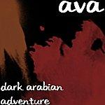 Ava Dark Arabian Adventure
