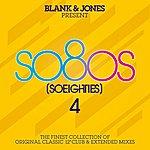 Blank & Jones So80s (So Eighties) Volume 4 - Pres. By Blank & Jones
