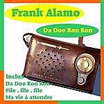 Frank Alamo Da Doo Ron Ron