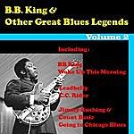 B.B. King B.B King & Other Great Blues Legends, Vol. 2