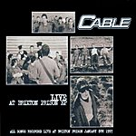 Cable Live At Brixton Prison Ep