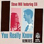 Elli You Really Know (Remixes) - Single
