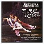 Carl Davis Fire & Ice - Jayne Torvill & Christopher Dean
