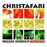 Christafari Reggae Worship: A Roots Revival