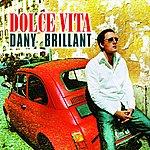 Dany Brillant Dolce Vita