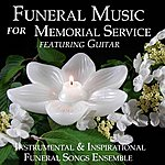 Instrumental Funeral Music For Memorial Service Featuring Guitar
