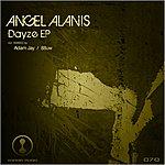 Angel Alanis Dayze Ep