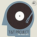 T&T The Music (Ep)