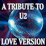 The Love Generation A Tribute To U2: Love Version