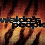Waldo's People Back Again: The Greatest Hits