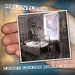 Relentless Candy Coated Hurricanes