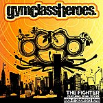 Gym Class Heroes The Fighter (Feat. Ryan Tedder)