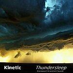 Kinetic Thundersleep