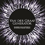 Van Der Graaf Generator Recorded Live In Concert At Metropolis Studios, London