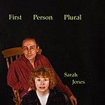 Sarah Jones First Person Plural