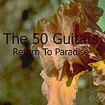 The 50 Guitars Of Tommy Garrett Return To Paradise