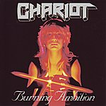 The Chariot Burning Ambition (Deluxe Edition)