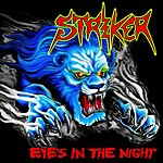 Striker Eyes In The Night