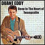 Duane Eddy Deep In The Heart Of Twangsville