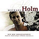 Michael Holm Wie Der Sonnenschein