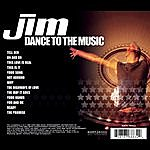 Jim Dance To The Music