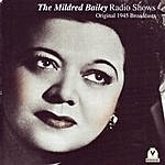 Mildred Bailey The Mildred Bailey Radio Shows