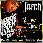 Torch Slowdown (Feat. Meek Mill, Wale, Gunplay, Stalley & Young Breed)