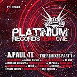 A. Paul 4t - The Remixes Vol. I