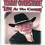 Tommy Overstreet Live At The Cannery