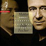Iván Fischer Mahler: Symphony No. 1
