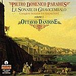 Ottavio Dantone Pietro Domenico Paradies: Le Sonate Di Gravicembalo, Vol. I