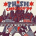 Phish Phish: Chicago '94