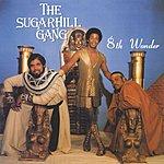 Sugarhill Gang 8th Wonder