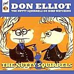Don Elliott The Nutty Squirrels Go Bird Watching