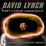 David Lynch Pinky's Dream - The Remixes
