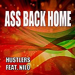 The Hustlers Ass Back Home