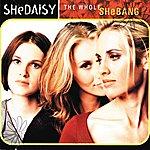 SHeDAISY The Whole Shebang