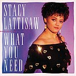 Stacy Lattisaw What You Need