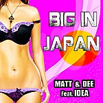 Matt Big In Japan