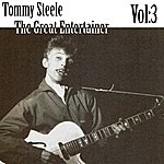 Tommy Steele The Great Entertainer Vol. 3