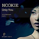 Nookie Only You (2012 Remixes) Pt. 1