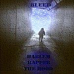 "Bleed Harlem Rapper ""1$t Degree"" In The Hood!"