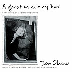 Ian Shaw A Ghost In Every Bar (The Lyrics Of Fran Landesman)