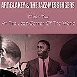 Art Blakey Meet You At The Jazz Corner Of The World