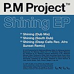 P.M. Project Shining Ep