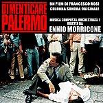 Ennio Morricone Dimenticare Palermo (From The Original Motion Picture Soundtrack)