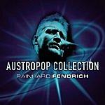 Rainhard Fendrich Austropop Collection - Rainhard Fendrich