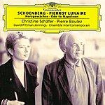 Christine Schäfer Schoenberg: Pierrot Lunaire; Herzgewächse; Ode To Napoleon