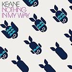 Keane Nothing In My Way (International Cd Maxi)