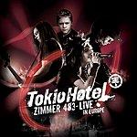 Tokio Hotel Zimmer 483 - Live In Europe